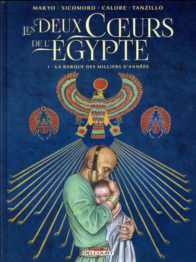 Couverture de Les deux Cœurs de l'Égypte -1- La barque des milliers d'années