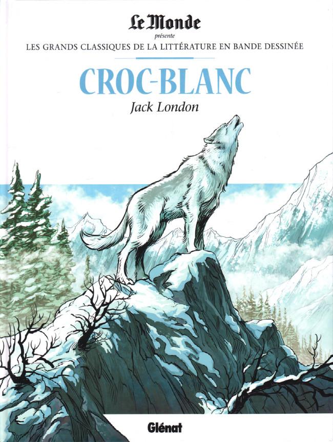 Couverture de Les grands Classiques de la littérature en bande dessinée -33- Croc-Blanc