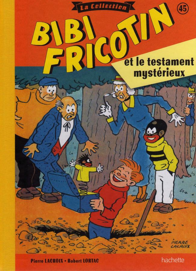 Couverture de Bibi Fricotin (Hachette - la collection) -45- Bibi Fricotin et le testament mystérieux