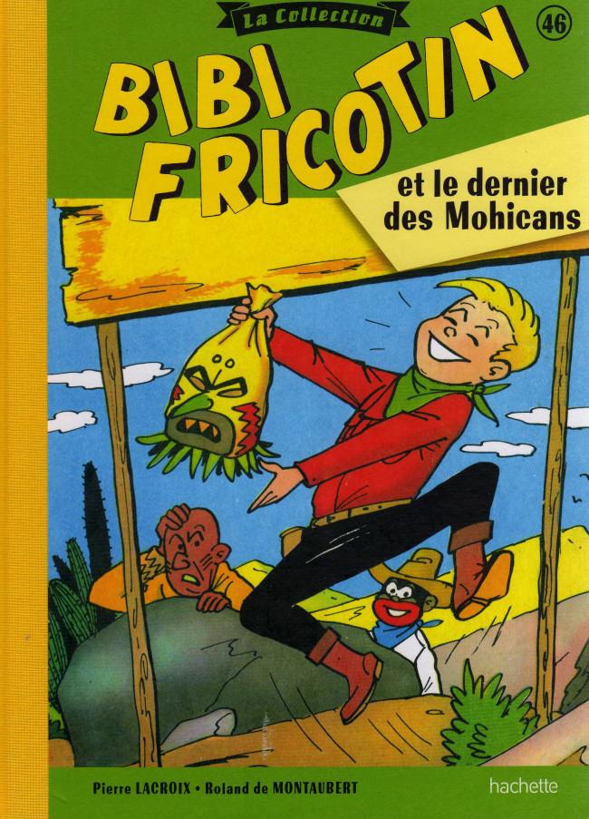 Couverture de Bibi Fricotin (Hachette - la collection) -46- Bibi Fricotin et le dernier des Mohicans