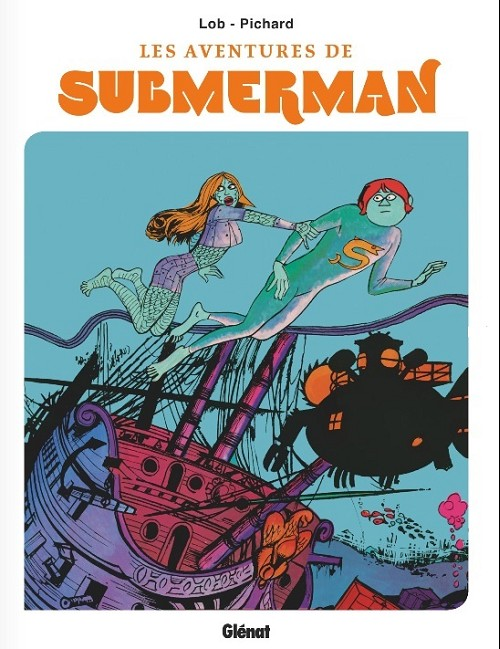 Couverture de Submerman (Pichard/Lob) -INT- Submerman