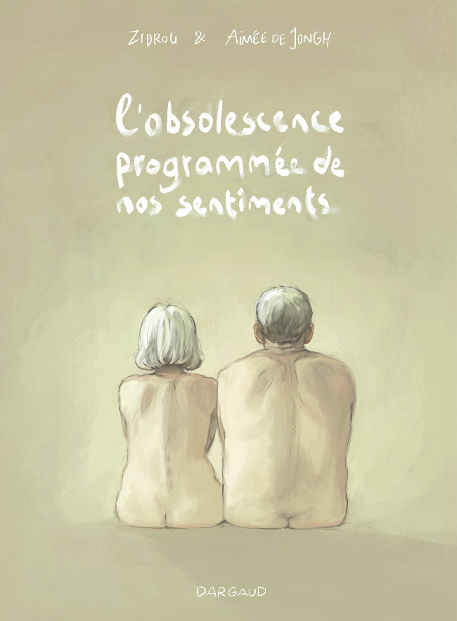 Couverture de L'obsolescence programmée de nos sentiments