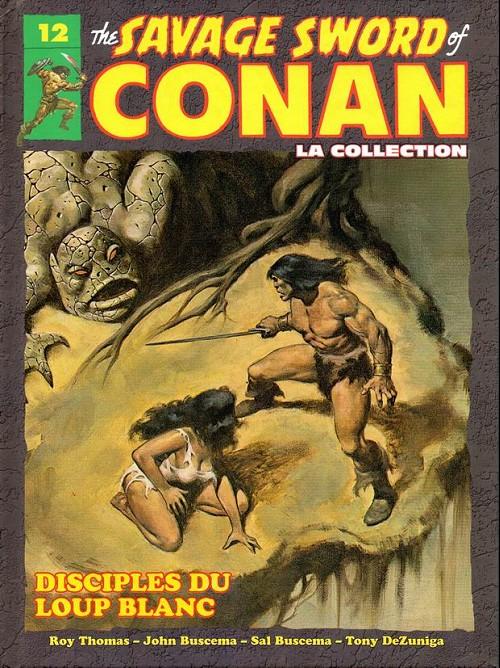 Couverture de Conan (The Savage Sword of) - La Collection (Hachette) -12- Disciples du loup blanc