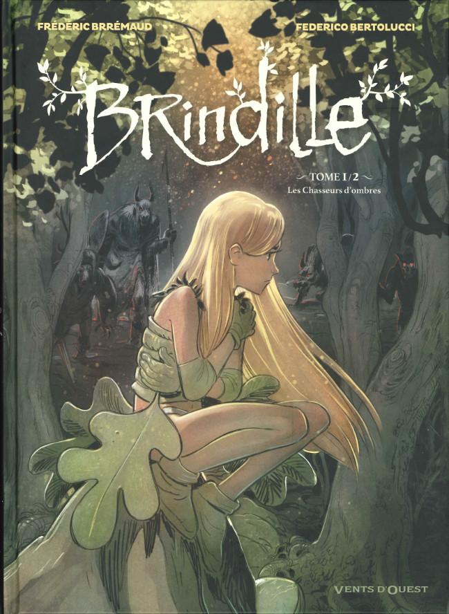 Couverture de Brindille (Brremaud, Bertoclucci) -1- Les chasseurs d'ombre
