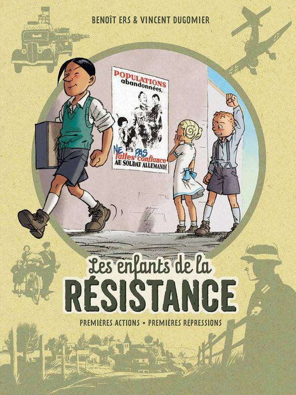 Couverture de Les enfants de la Résistance -INT1- Premières actions - Premières répressions