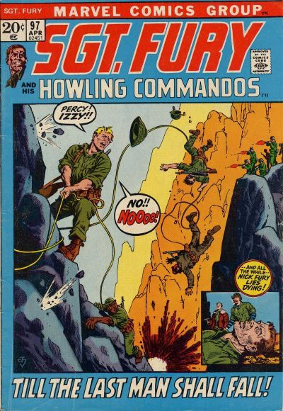 Couverture de Sgt. Fury and his Howling Commandos (Marvel - 1963) -97- Till the Last Man Shall Fall !