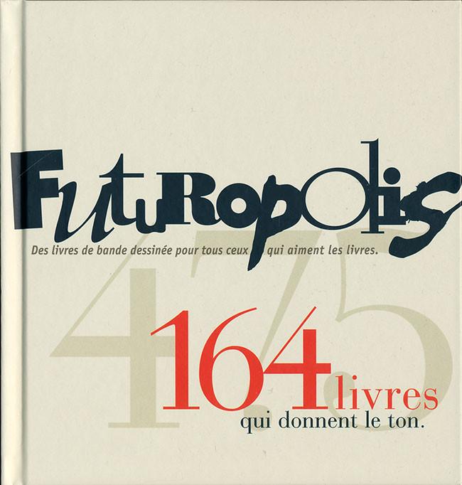 Couverture de (DOC) Futuropolis - Futuropolis, 164 livres qui donnent le ton