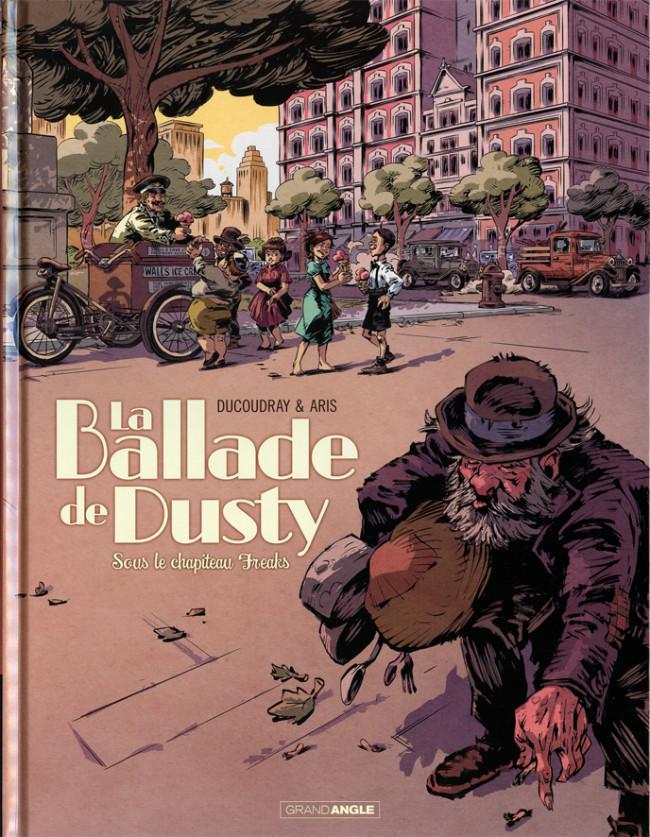 Couverture de La ballade de Dusty -2- Sous le chapiteau Freaks