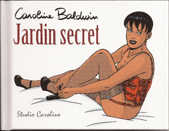 Couverture de Caroline Baldwin -HS05- Jardin secret