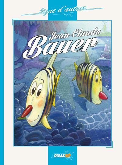 Couverture de (AUT) Bauer - Jean-Claude BAUER