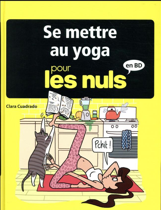 Couverture de Pour les nuls en BD -9- Se mettre au yoga pour les nuls en BD