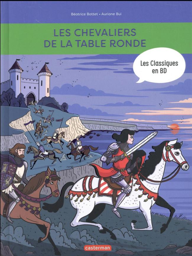 Couverture de Les chevaliers de la table ronde (Bottet/Bui) - Les chevaliers de la table ronde