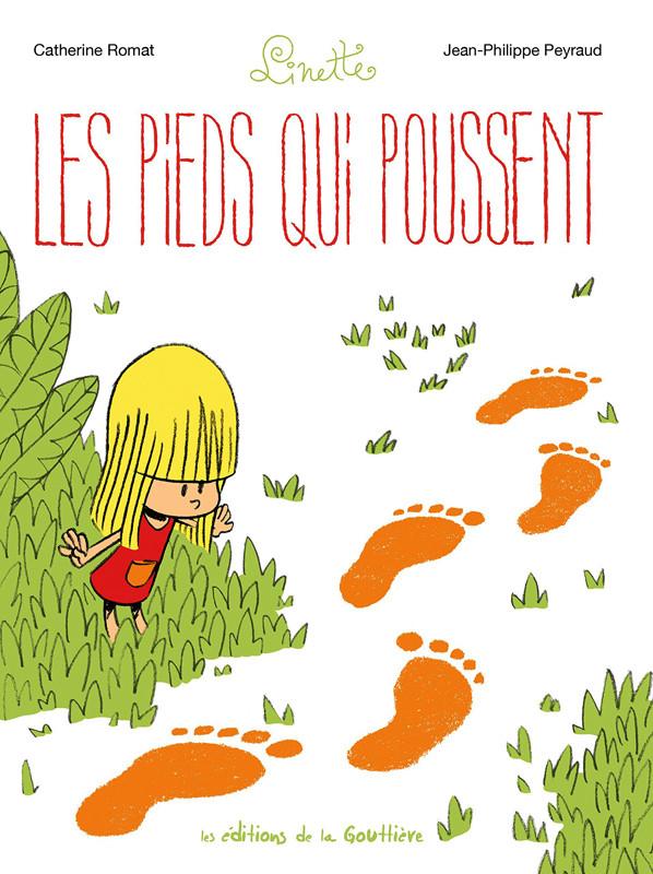 Couverture de Linette (Romat - Peyraud) - Les pieds qui poussent
