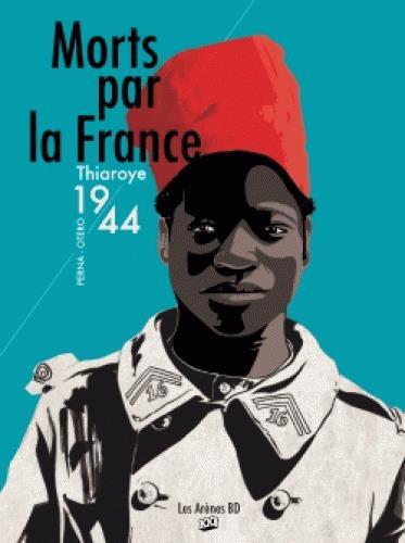 Couverture de Morts par la France