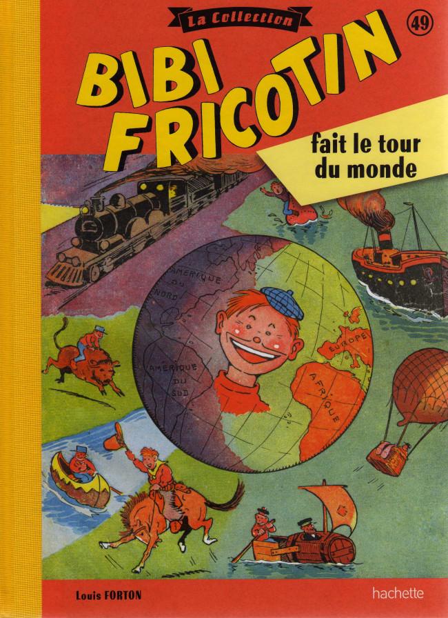 Couverture de Bibi Fricotin (Hachette - la collection) -49- Bibi Fricotin fait le tour du monde