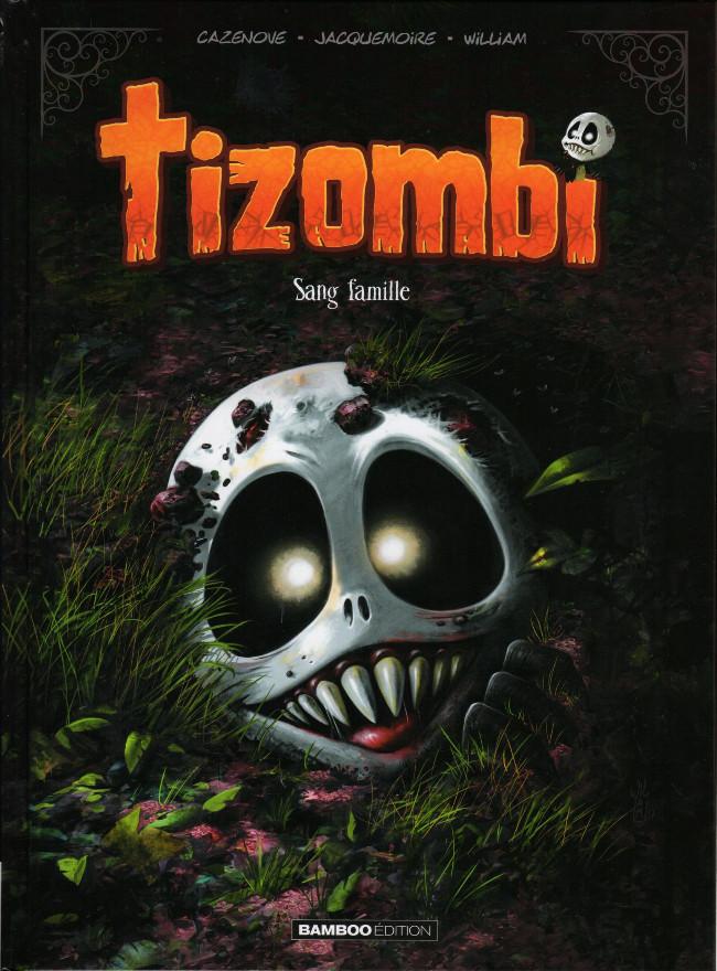 Couverture de Tizombi -2- Sang famille