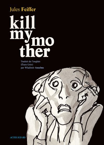 Couverture de Kill my mother - Tome 1
