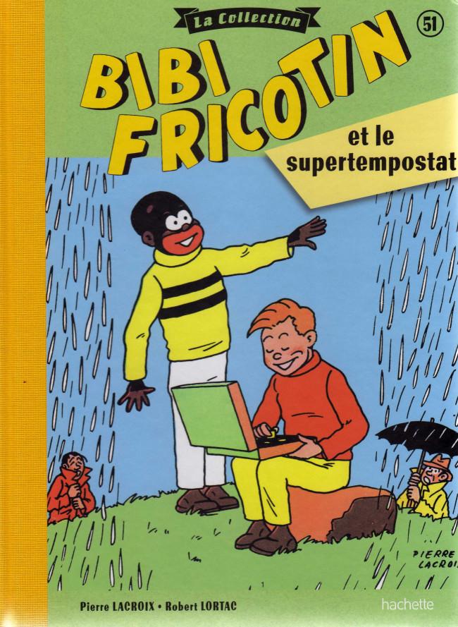 Couverture de Bibi Fricotin (Hachette - la collection) -51- Bibi Fricotin et le supertempostat