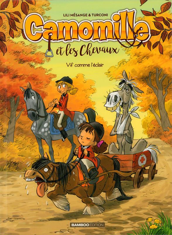 Couverture de Camomille et les chevaux -6- Tome 6