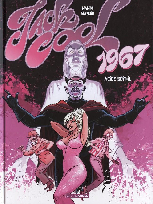 Couverture de Jack Cool -2- 1967 - Acide soit-il