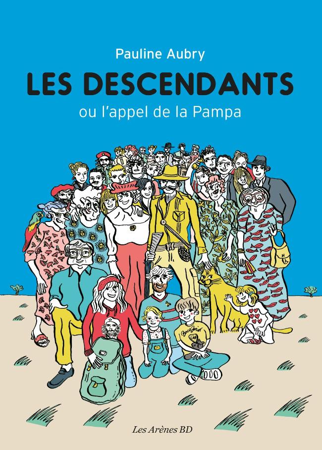 Couverture de Les descendants ou l'appel de la Pampa