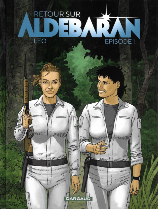 Couverture de Retour sur Aldébaran -1- Episode 1