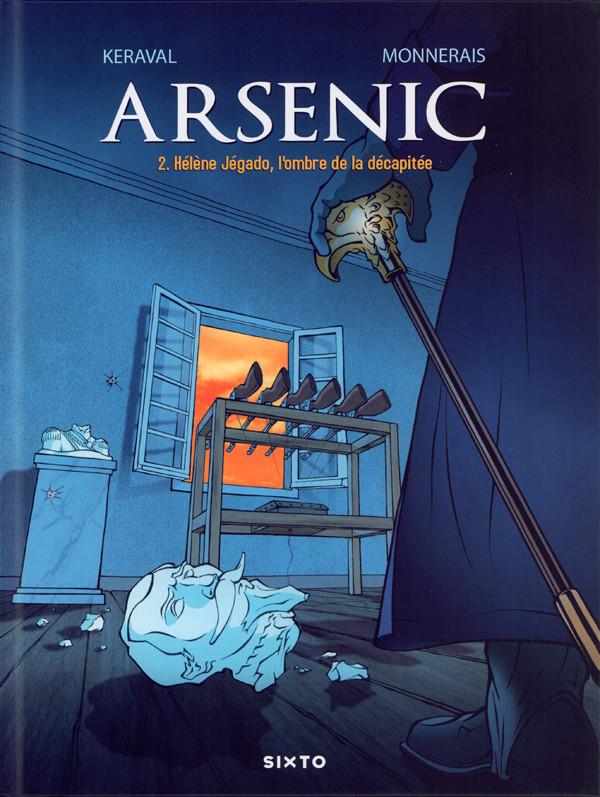 Couverture de Arsenic -2- Hélène Jégado, l'ombre de la décapitée