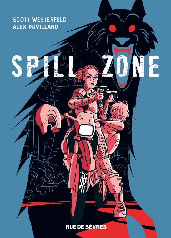 Couverture de Spill Zone - Tome 1