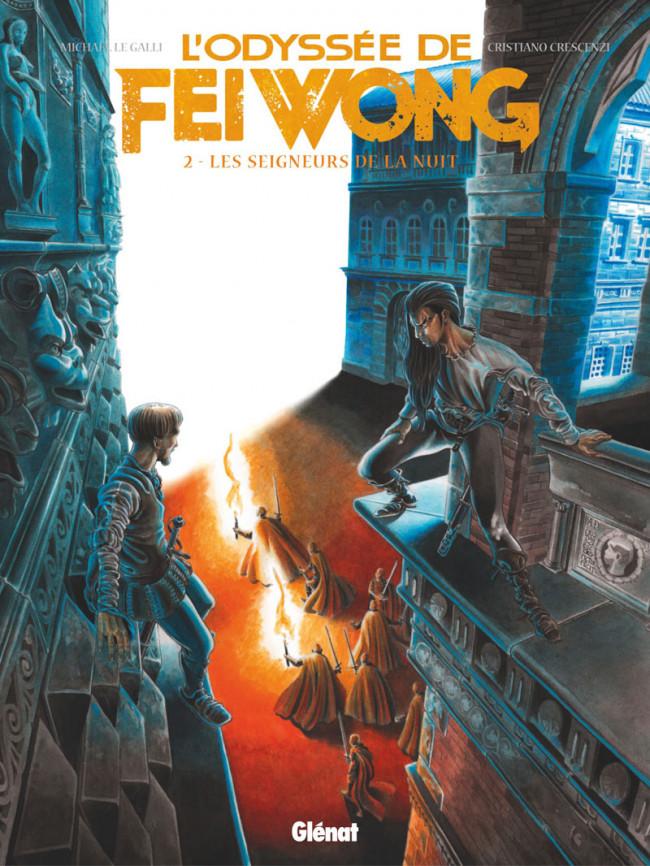 Couverture de L'odyssée de Fei Wong -2- Les seigneurs de la nuit