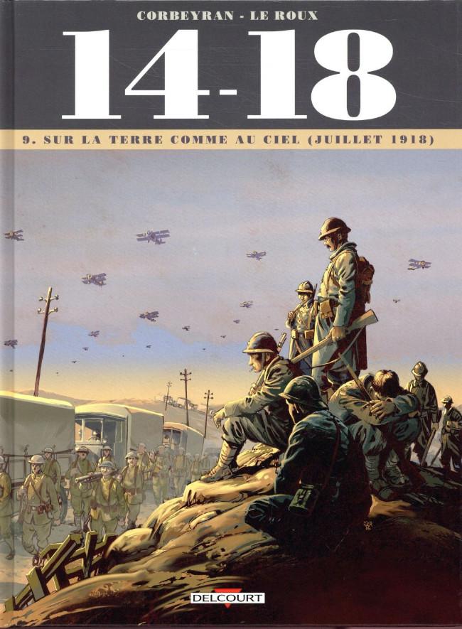 Couverture de 14-18 (Corbeyran/Le Roux) -9- Sur la terre comme au ciel (juillet 1918)