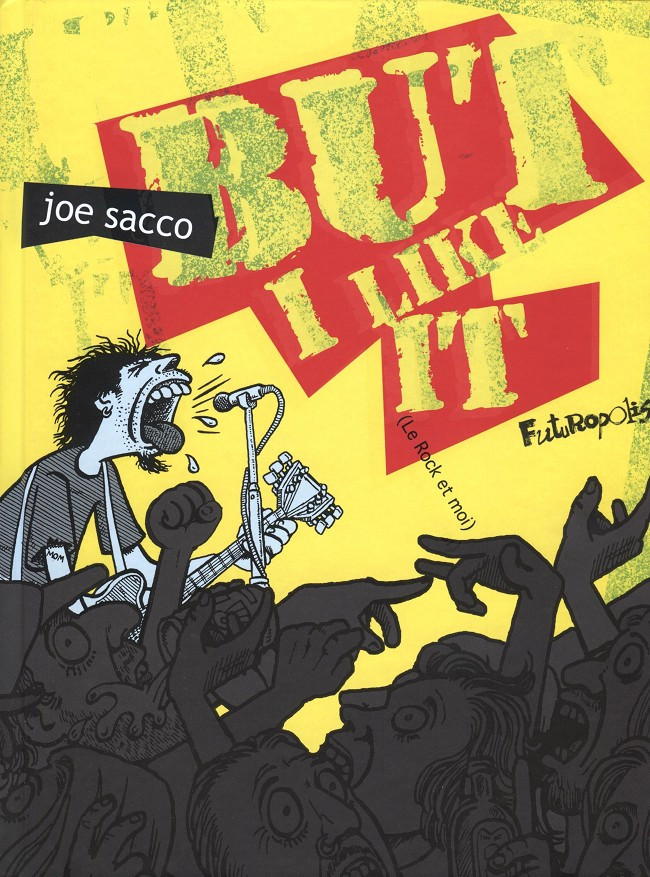 Couverture de But i like it - Le rock et moi