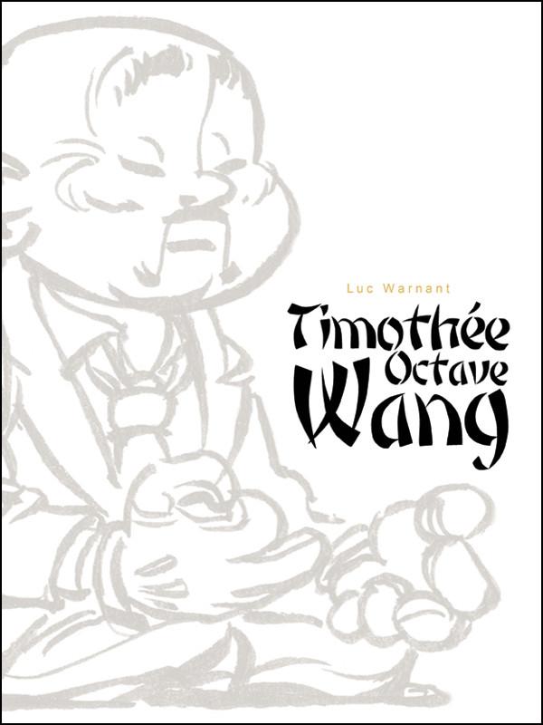 Couverture de Timothée O. Wang -INT- Timothée Octave Wang
