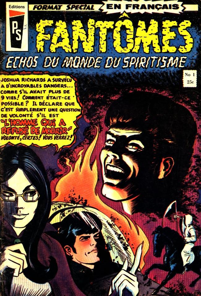 Couverture de Fantômes - Echos du monde du spiritisme (Éditions Héritage) -1- L'homme qui refusait de mourir