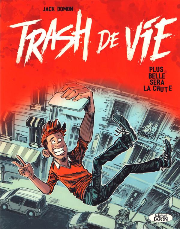 Couverture de Trash de vie -a18- Trash de Vie : Plus belle sera la chute