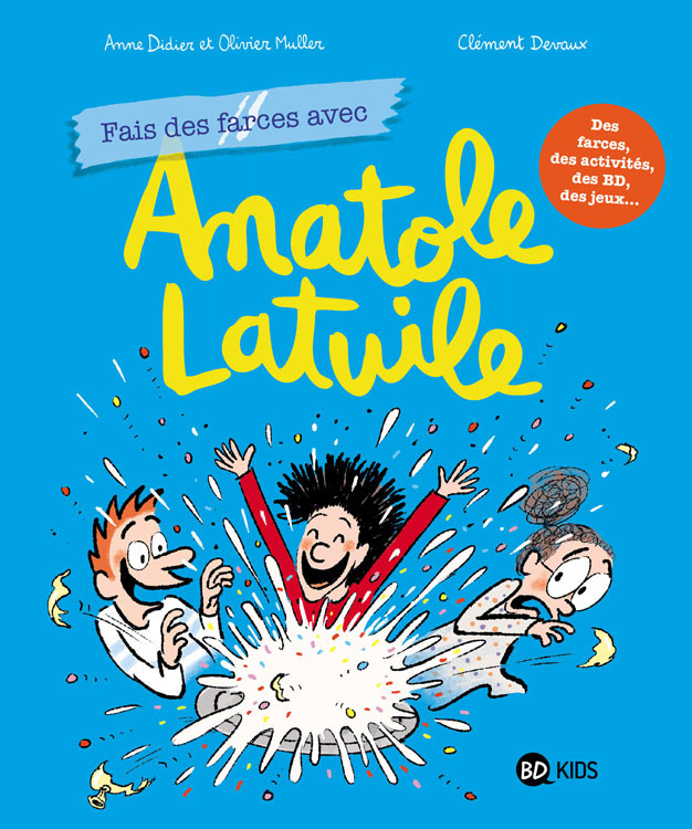 Couverture de Anatole Latuile -HS2- Fais des farces avec Anatole Latuile