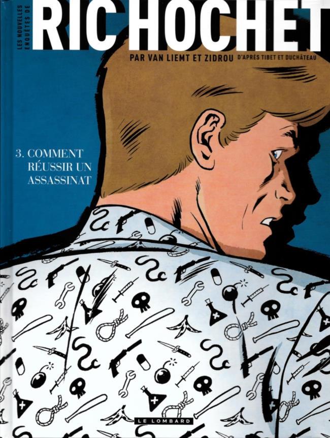Couverture de Ric Hochet (Les nouvelles enquêtes de) -3- Comment réussir un assassinat