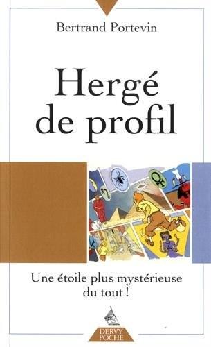 Couverture de (AUT) Hergé - Hergé de profil - Une étoile plus mystérieuse du tout !