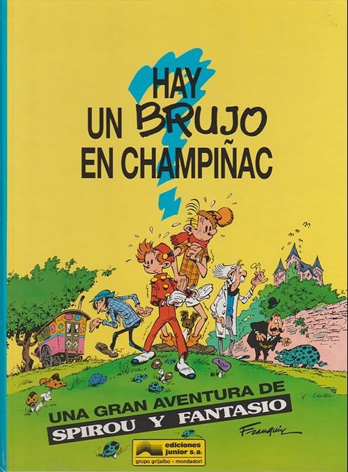 Couverture de Spirou y Fantasio (Las aventuras de) -1- Hay un brujo en champiñac