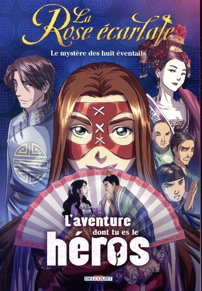 Couverture de La rose écarlate -HS1- L'aventure dont tu es le héros - Le mystère des huit éventails