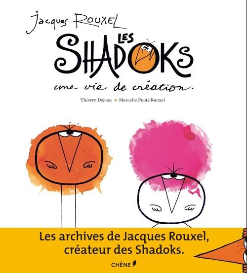 Couverture de Les shadoks - Jacques Rouxel et les Shadoks : une vie de création