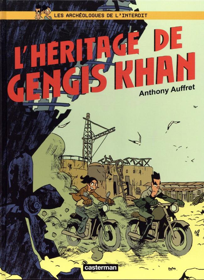 Couverture de Les archéologues de l'interdit -2- L'héritage de Gengis Khan