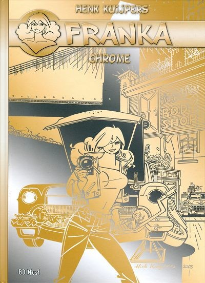 Couverture de Franka (BD Must) -HSTT- Chrome