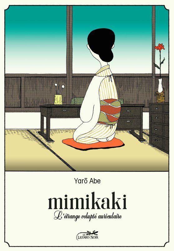 Couverture de Mimikaki - L'étrange volupté auriculaire