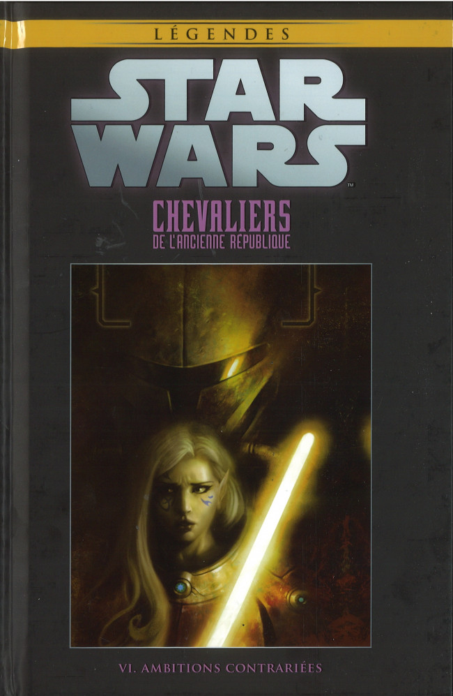 Couverture de Star Wars - Légendes - La Collection (Hachette) -6715- Chevaliers de L'Ancienne République - VI. Ambitions Contrariées