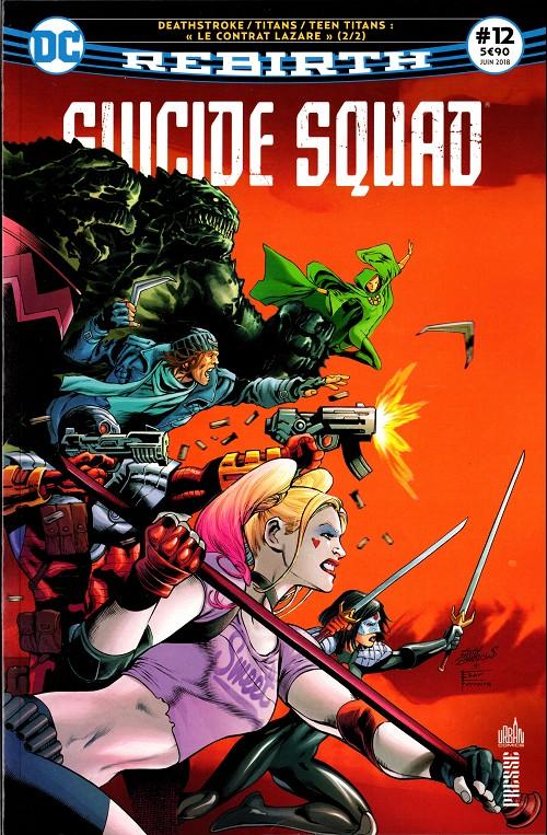 Couverture de Suicide Squad Rebirth (DC Presse) -12- Tome 12