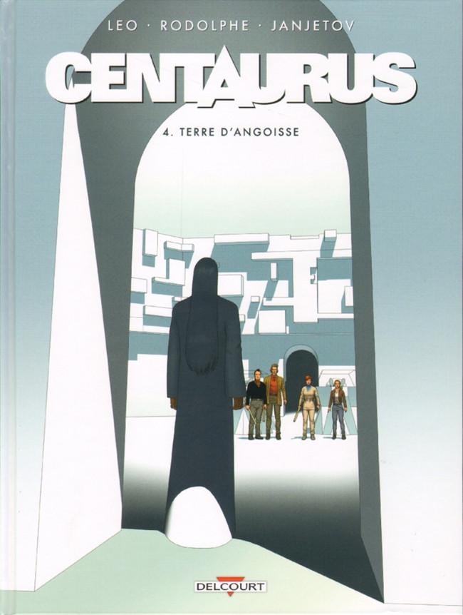 Couverture de Centaurus -4- Terre d'angoisse