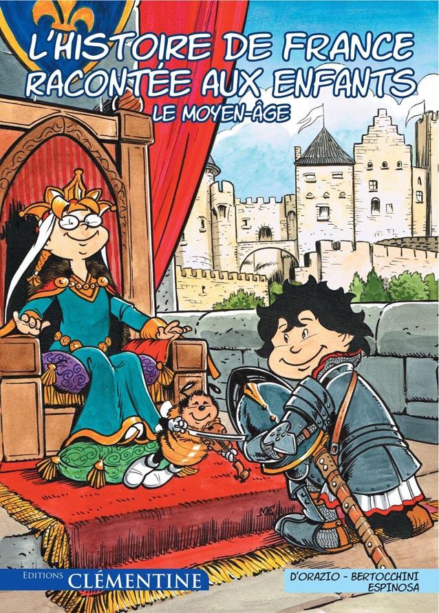 Couverture de L'histoire de France racontée aux enfants -2- Le Moyen-âge