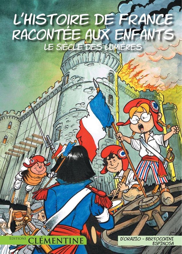 Couverture de L'histoire de France racontée aux enfants -4- Le Siècle des Lumières