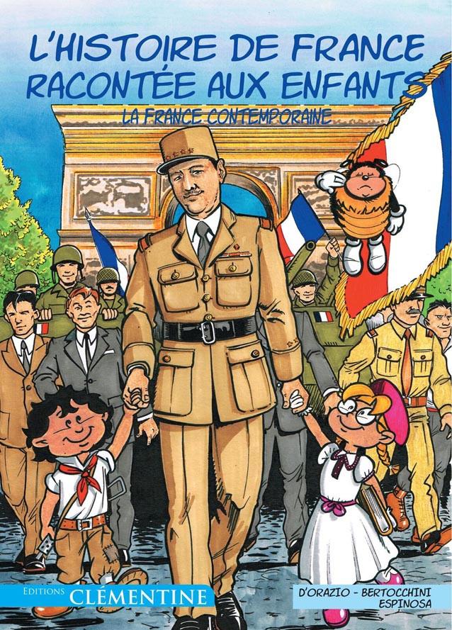 Couverture de L'histoire de France racontée aux enfants -6- La France contemporaine