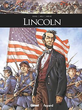 Couverture de Ils ont fait l'Histoire -28- Lincoln